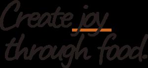 Create Joy Through Food